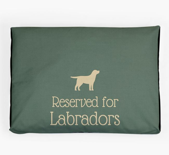 'Reserved For Dog' Dog Bed for your Dog