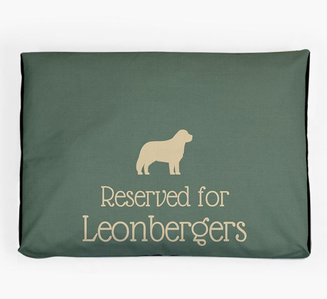 'Reserved For Leonberger' Dog Bed for your Leonberger