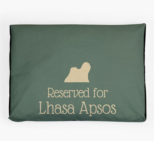 'Reserved For Lhasa Apso' Dog Bed for your Lhasa Apso