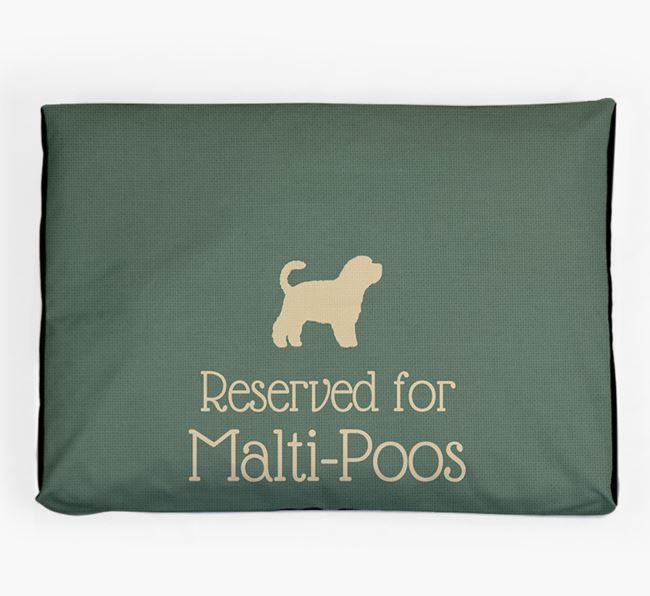 'Reserved For Malti-Poo' Dog Bed for your Malti-Poo