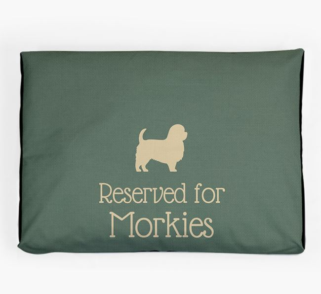 'Reserved For Morkie' Dog Bed for your Morkie