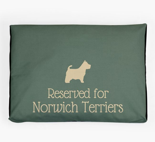 'Reserved For Norwich Terrier' Dog Bed for your Norwich Terrier
