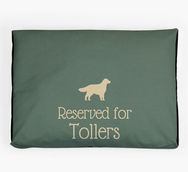 'Reserved For Toller' Dog Bed for your Nova Scotia Duck Tolling Retriever