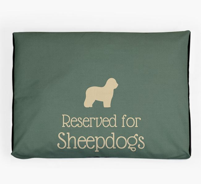 'Reserved For Sheepdog' Dog Bed for your Old English Sheepdog