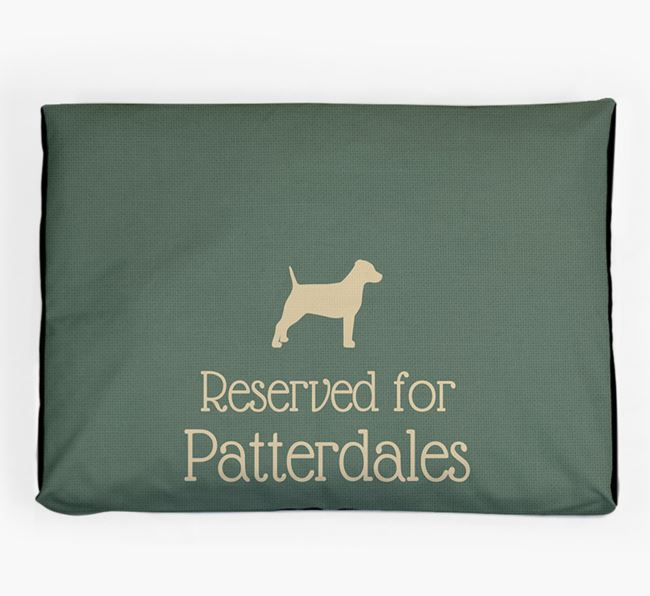 'Reserved For Patterdale' Dog Bed for your Patterdale Terrier
