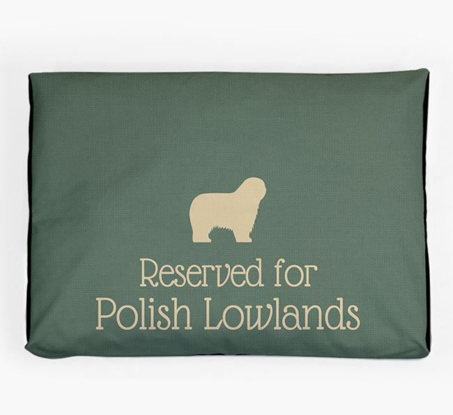 'Reserved For Polish Lowland' Dog Bed for your Polish Lowland Sheepdog