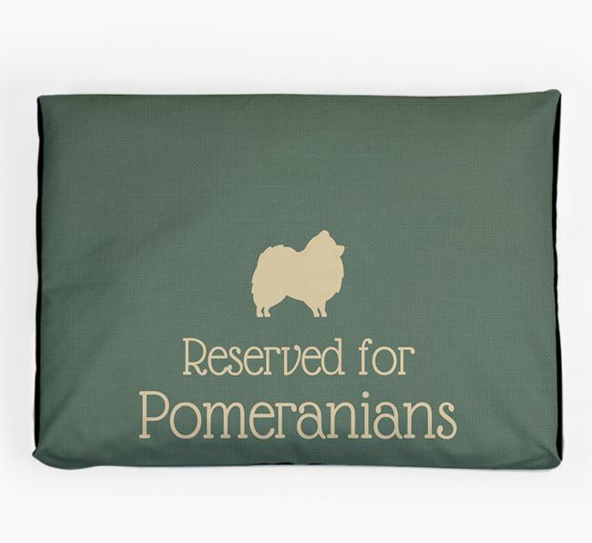 'Reserved For Pomeranian' Dog Bed for your Pomeranian