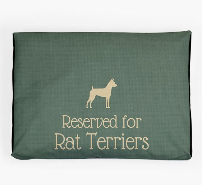 'Reserved For Rat Terrier' Dog Bed for your Rat Terrier