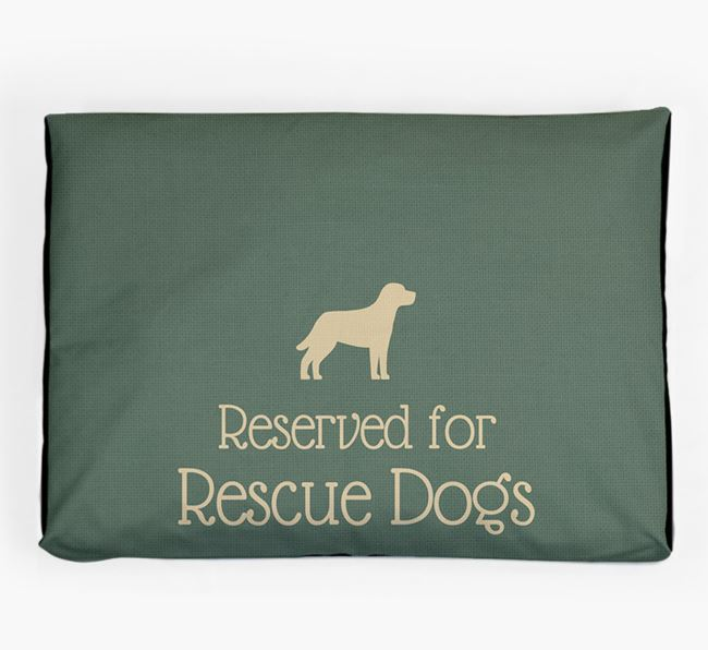 'Reserved For Rescue Dog' Dog Bed for your Rescue Dog