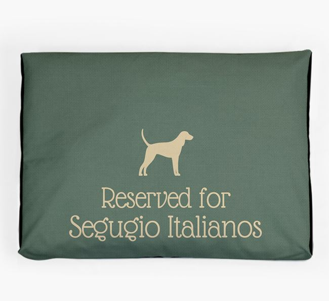 'Reserved For Segugio Italiano' Dog Bed for your Segugio Italiano