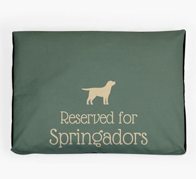 'Reserved For Springador' Dog Bed for your Springador