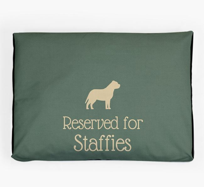 'Reserved For Staffie' Dog Bed for your Staffordshire Bull Terrier