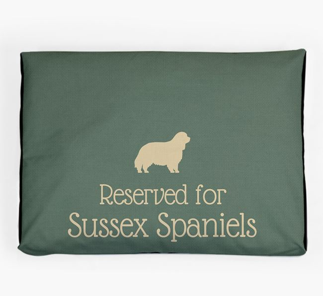 'Reserved For Sussex Spaniel' Dog Bed for your Sussex Spaniel