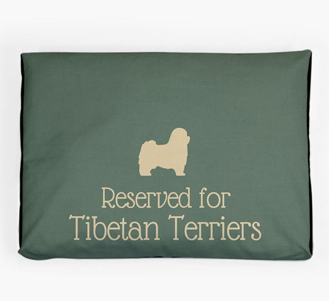 'Reserved For Tibetan Terrier' Dog Bed for your Tibetan Terrier