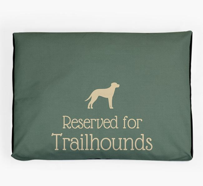 'Reserved For Trailhound' Dog Bed for your Trailhound