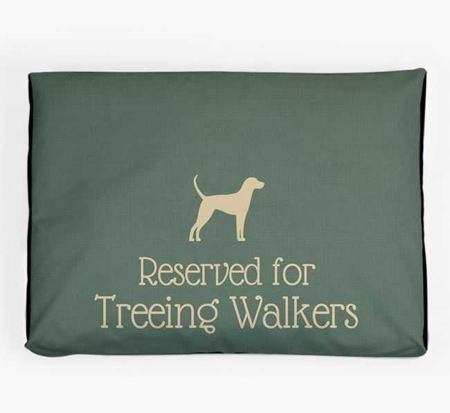 'Reserved For Treeing Walker' Dog Bed for your Treeing Walker Coonhound