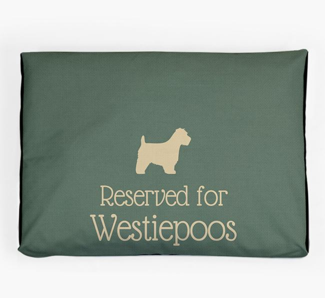 'Reserved For Westiepoo' Dog Bed for your Westiepoo