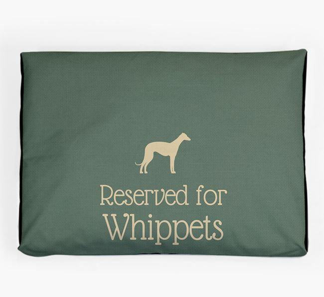 'Reserved For Whippet' Dog Bed for your Whippet