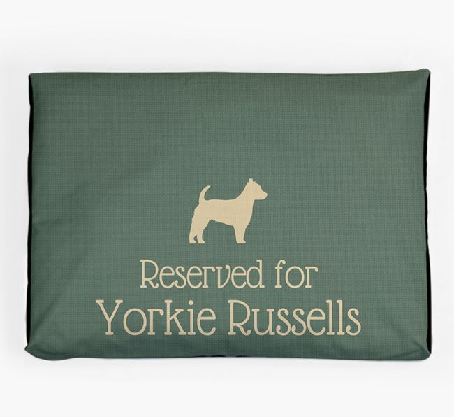 'Reserved For Yorkie Russell' Dog Bed for your Yorkie Russell