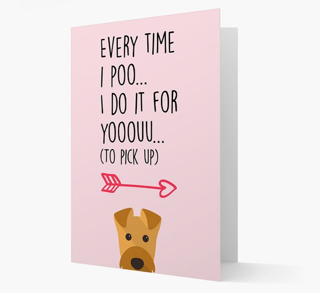 'Everytime I Poo...' Card with your Airedale Terrier Icon
