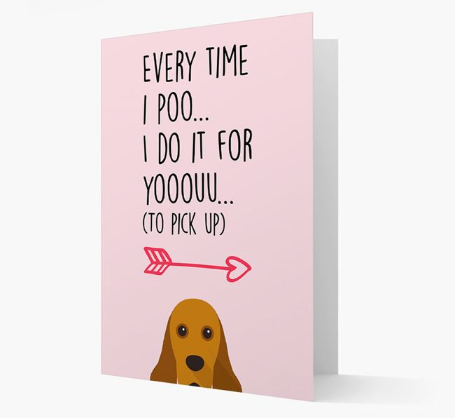 'Everytime I Poo...' Card with your American Cocker Spaniel Icon
