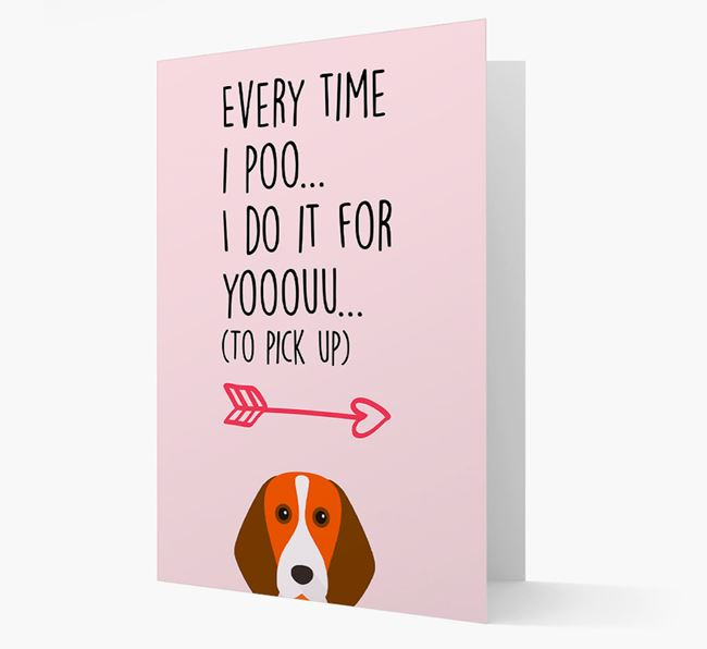 'Everytime I Poo...' Card with your Beagle Icon