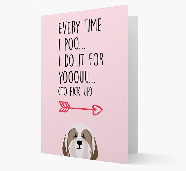'Everytime I Poo...' Card with your Bearded Collie Icon