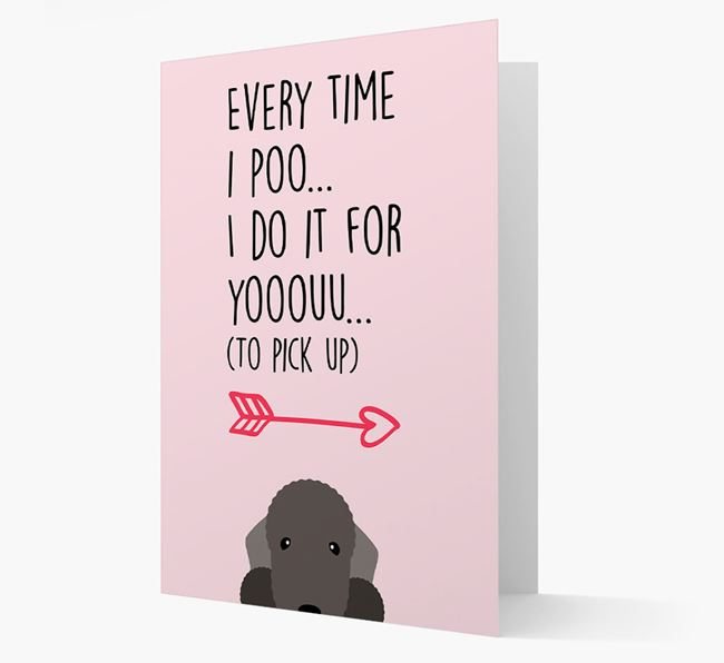'Everytime I Poo...' Card with your Bedlington Terrier Icon