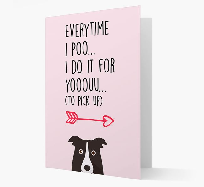 'Everytime I Poo...' Card with your Border Collie Icon