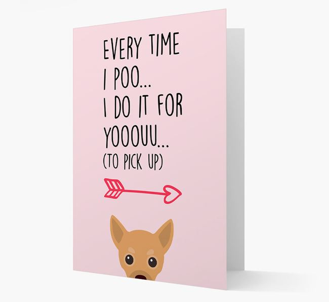 'Everytime I Poo...' Card with your Chihuahua Icon