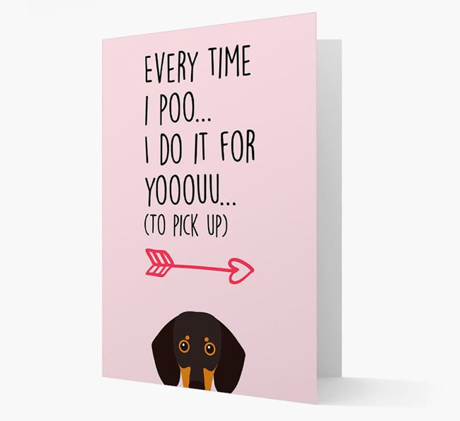 'Everytime I Poo...' Card with your Dog Icon