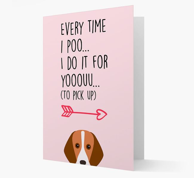 'Everytime I Poo...' Card with your Foxhound Icon