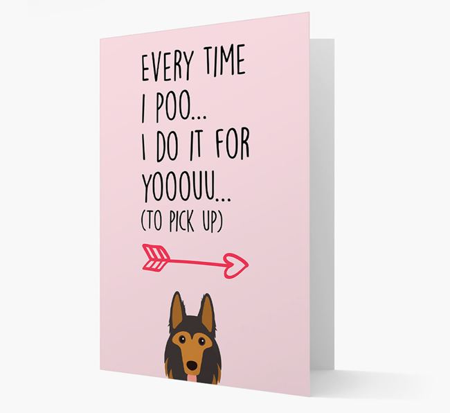 'Everytime I Poo...' Card with your German Shepherd Icon