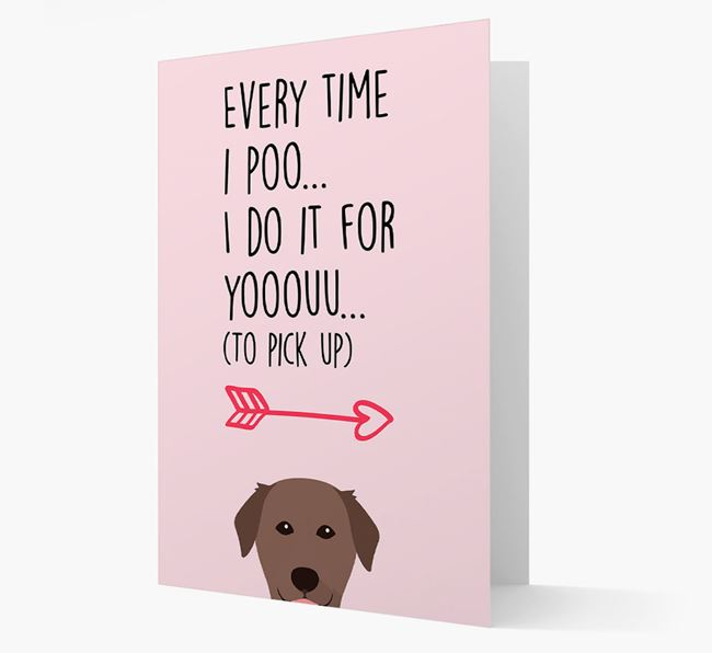 'Everytime I Poo...' Card with your Golden Labrador Icon