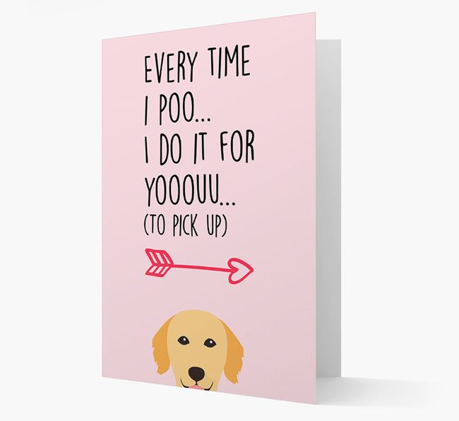 'Everytime I Poo...' Card with your Golden Retriever Icon