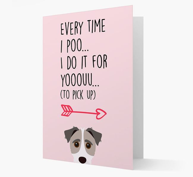 'Everytime I Poo...' Card with your Jack-A-Poo Icon