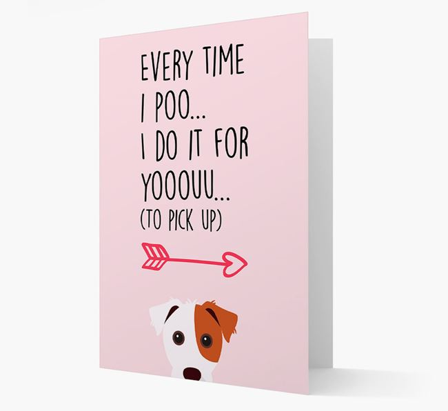 'Everytime I Poo...' Card with your Jack Russell Terrier Icon