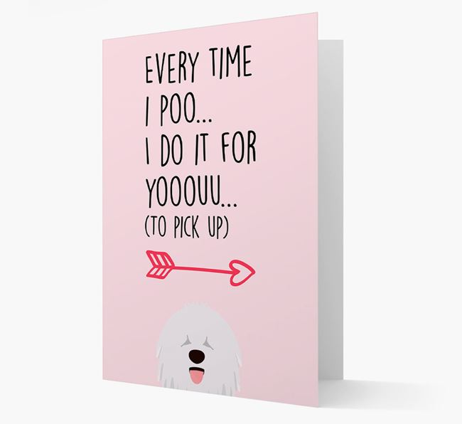 'Everytime I Poo...' Card with your Komondor Icon