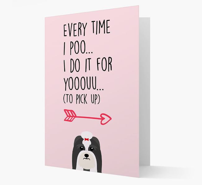 'Everytime I Poo...' Card with your Lhasa Apso Icon