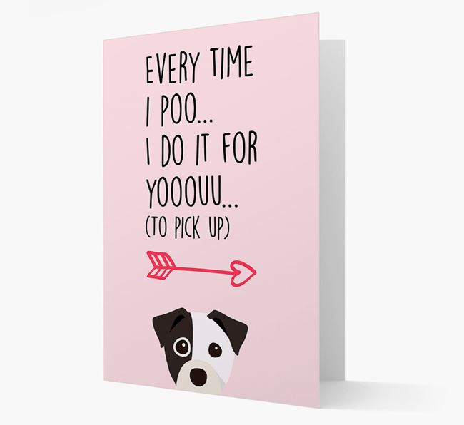 'Everytime I Poo...' Card with your Staffy Jack Icon