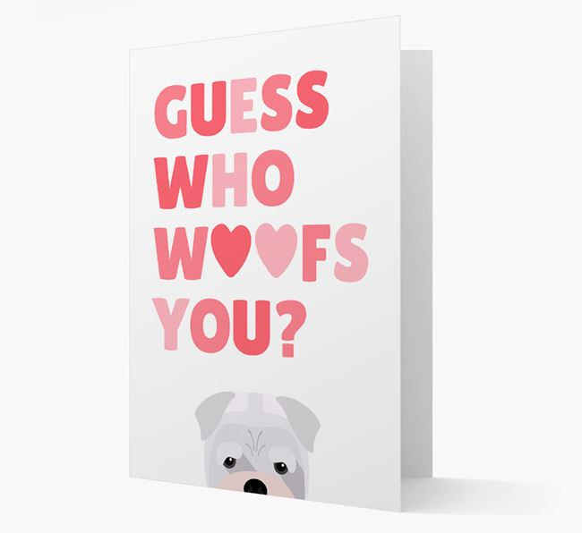 'Guess Who Woofs You?' Card with your Bull Pei Icon