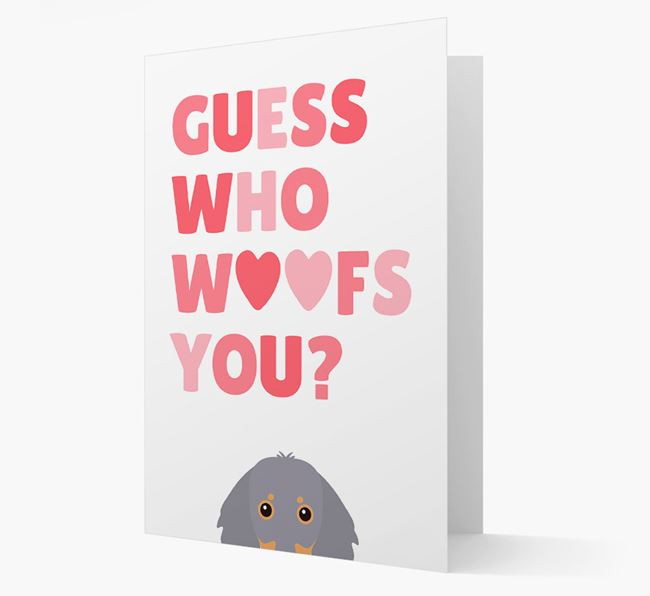 'Guess Who Woofs You?' Card with your Dachshund Icon