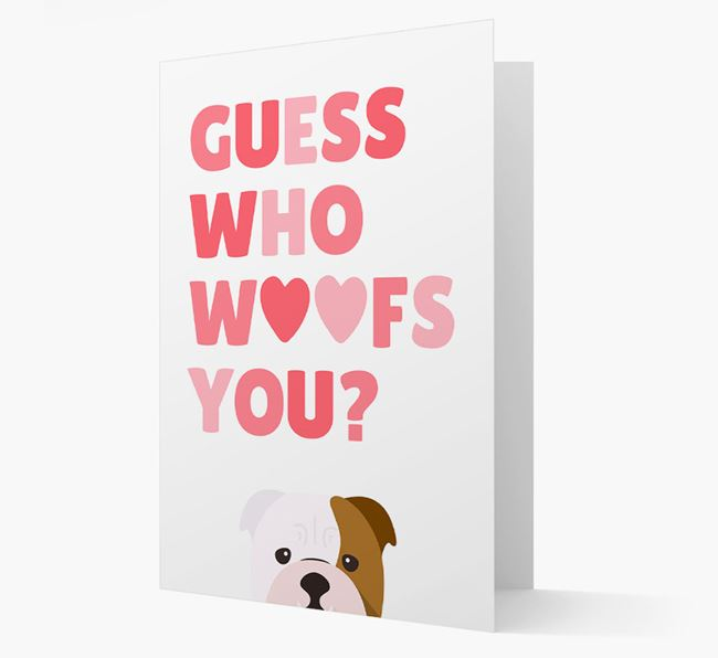 'Guess Who Woofs You?' Card with your English Bulldog Icon