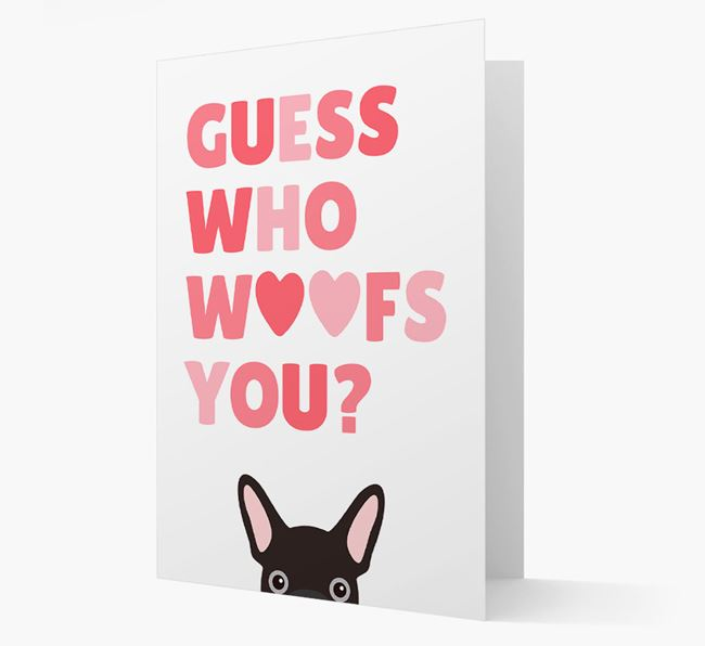 'Guess Who Woofs You?' Card with your French Bulldog Icon
