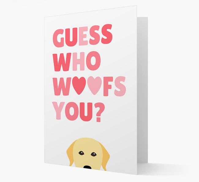 'Guess Who Woofs You?' Card with your Labrador Retriever Icon
