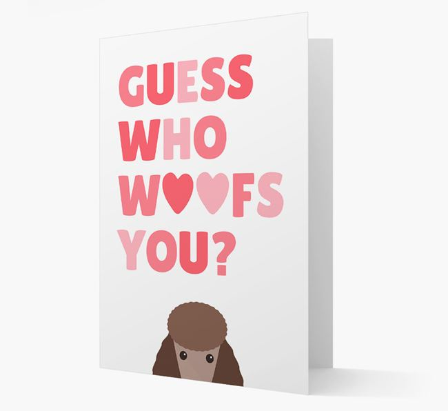 'Guess Who Woofs You?' Card with your Poodle Icon