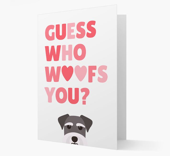 'Guess Who Woofs You?' Card with your Schnauzer Icon