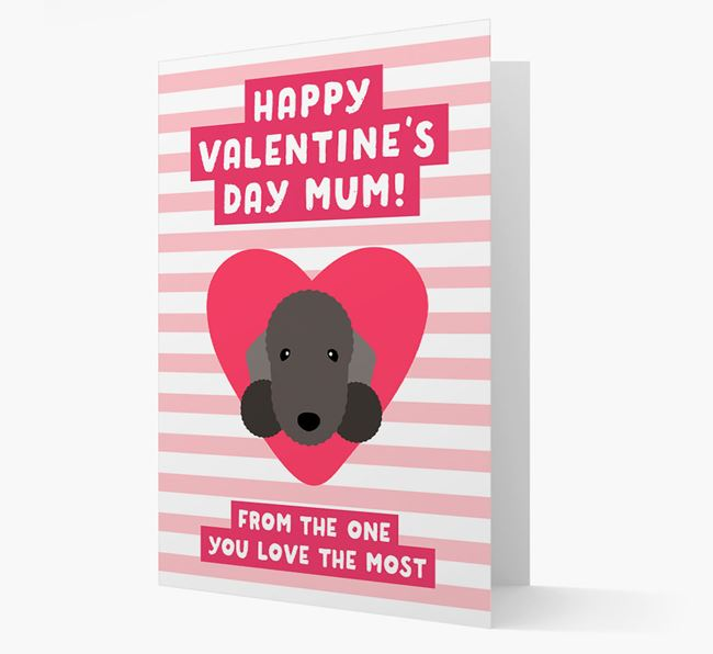'Happy Valentine's Day Mum' Card with your Bedlington Terrier Icon
