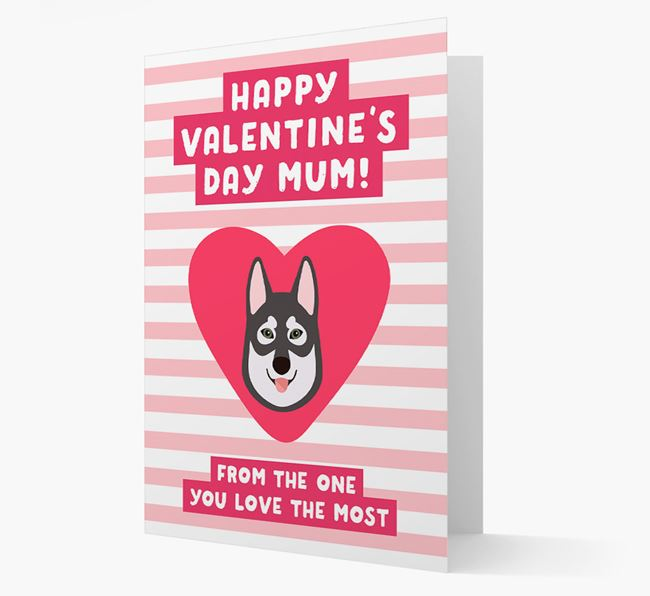 'Happy Valentine's Day Mum' Card with your Tamaskan Icon