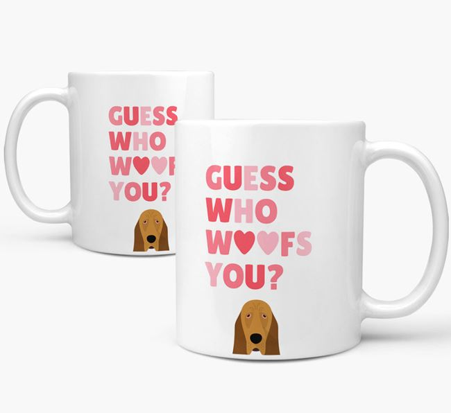 'Guess Who Woofs You' Mug With Bloodhound Icon